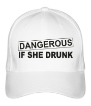 Бейсболка Dangerous if she drunk