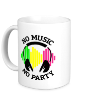 Кружка No music - no party