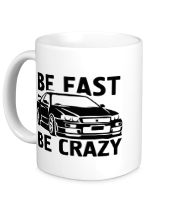 Кружка Be fast be crazy