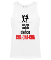 Мужская майка Keep calm & dance CHA-CHA-CHA