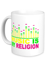 Кружка Music is my religion